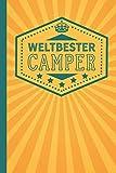 Weltbester Camper: blanko Notizbuch | Journal | To Do Liste für Camper und...