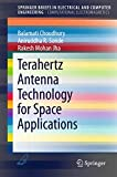 Terahertz Antenna Technology for Space Applications (SpringerBriefs in Electrical and...