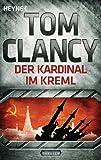 Der Kardinal im Kreml: Thriller (JACK RYAN 5)